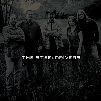 The SteelDrivers Debut Self-Titled Album Now Available on Vinyl